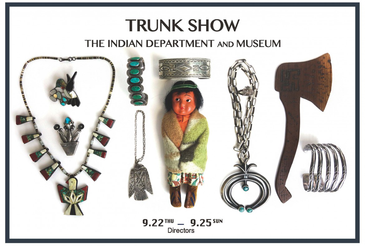 %e3%80%8cthe-indian-department-and-museum%e3%80%8d%e3%80%80trunk-show